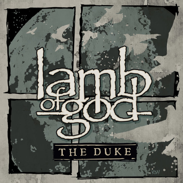 Lamb Of God The Duke